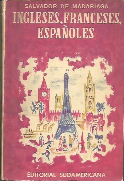 INGLESES, FRANCESES, ESPAÑOLES.