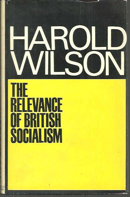 THE RELEVANCE OF BRITISH SOCIALISM.